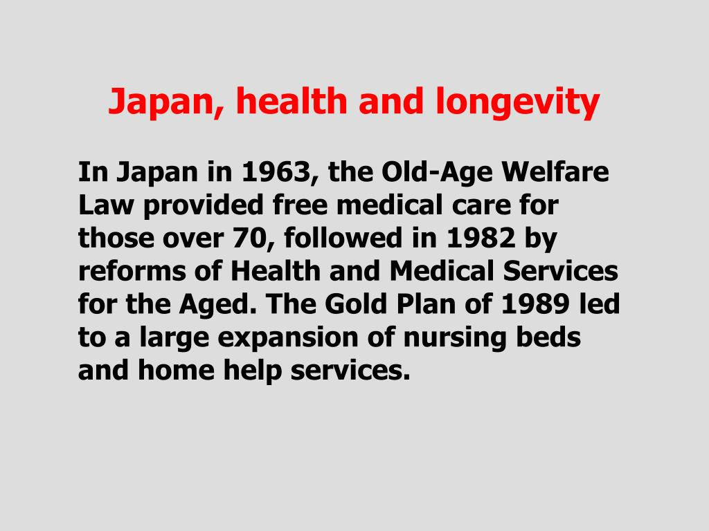 Japan, health and longevity