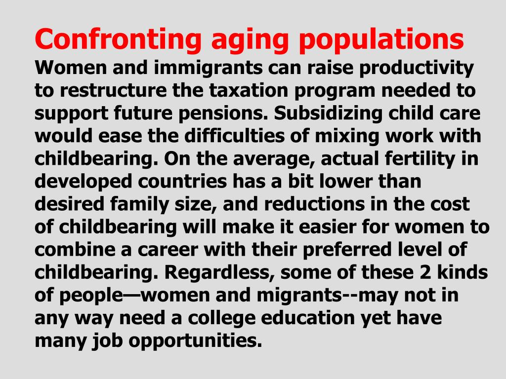 Confronting aging populations