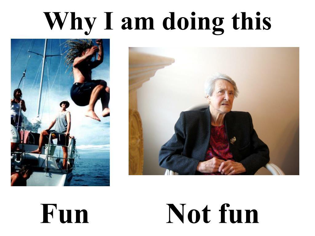 Fun  Not fun