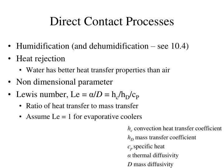 Direct Contact Processes