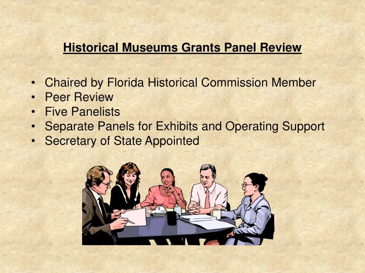 Historical Museums Grants Panel Review