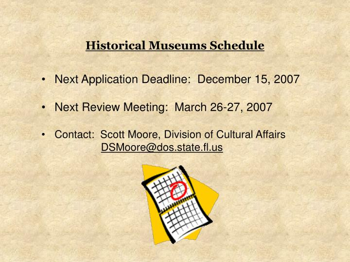 Historical Museums Schedule
