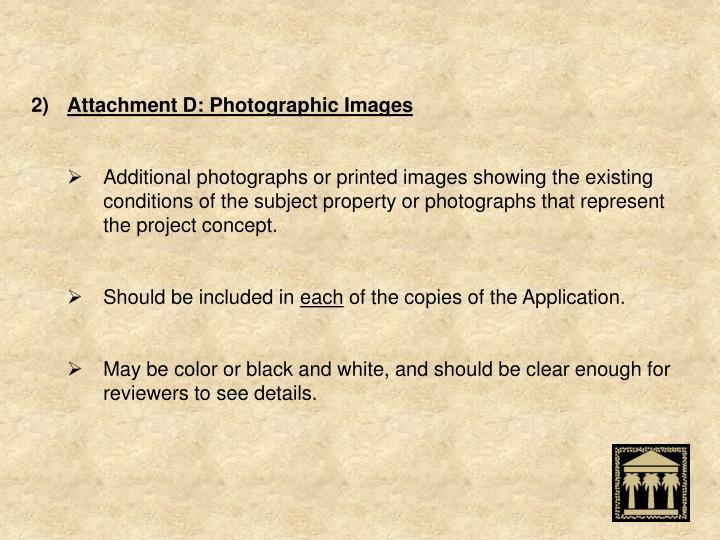 Attachment D: Photographic Images