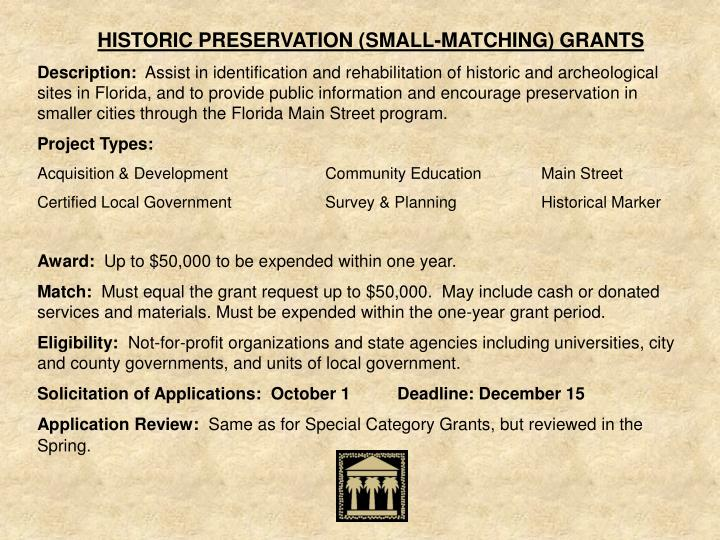 HISTORIC PRESERVATION (SMALL-MATCHING) GRANTS