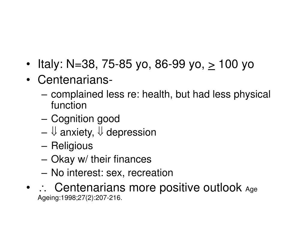 Italy: N=38, 75-85 yo, 86-99 yo,
