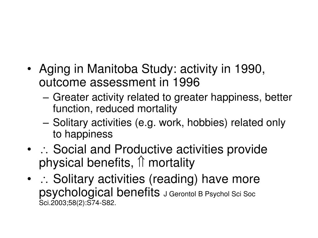 Aging in Manitoba Study: activity in 1990, outcome assessment in 1996