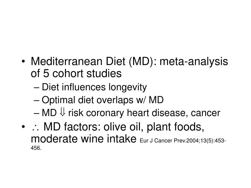 Mediterranean Diet (MD): meta-analysis of 5 cohort studies