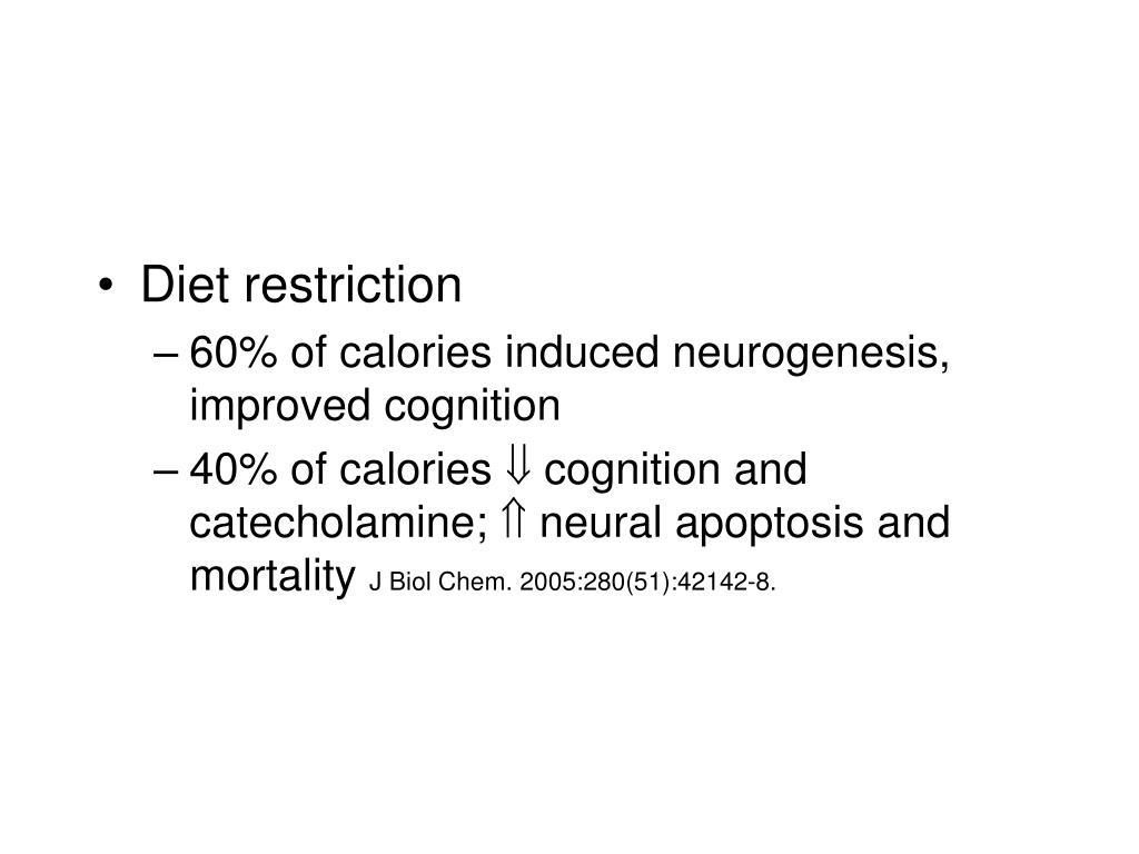 Diet restriction