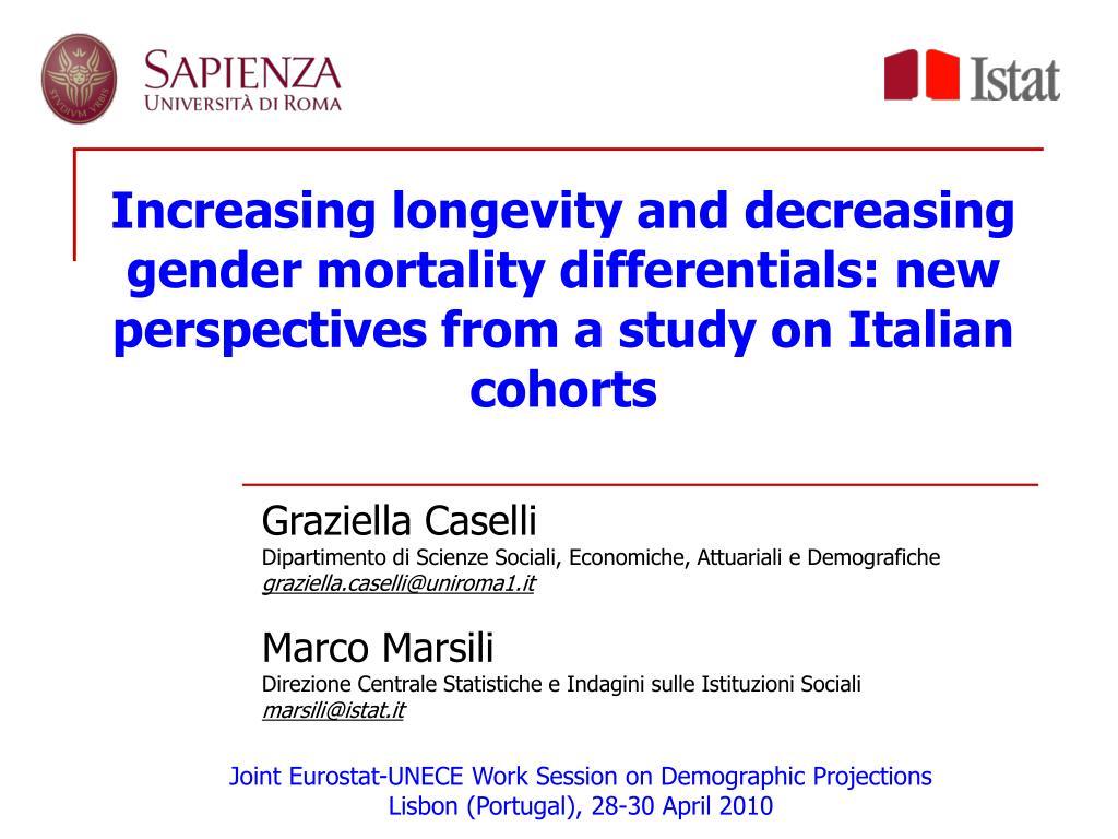 Increasing longevity and decreasing gender mortality differentials: new