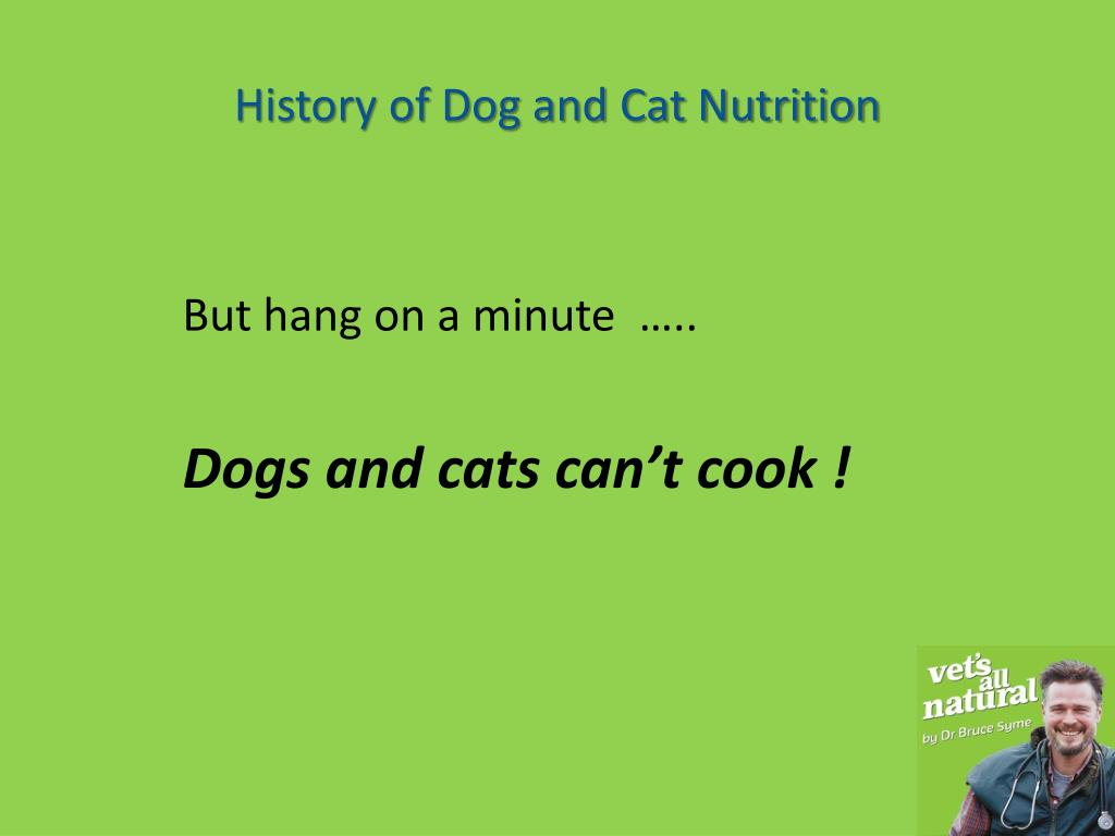 History of Dog and Cat Nutrition