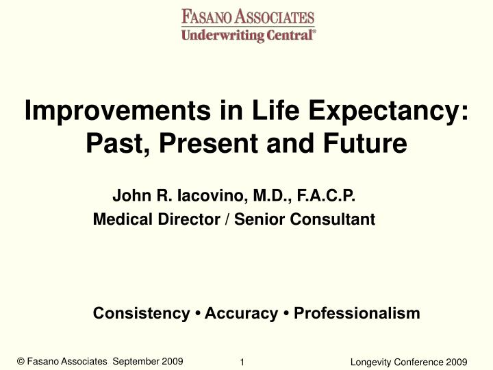Improvements in life expectancy past present and future