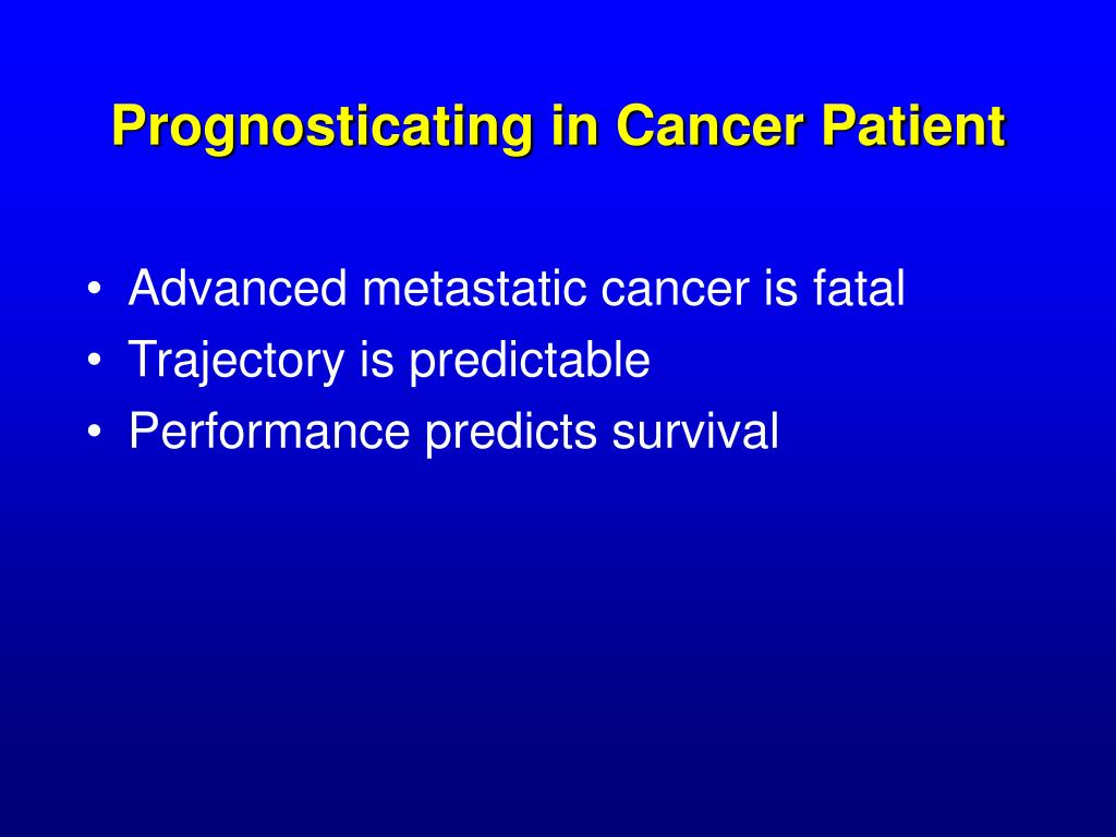 Prognosticating in Cancer Patient