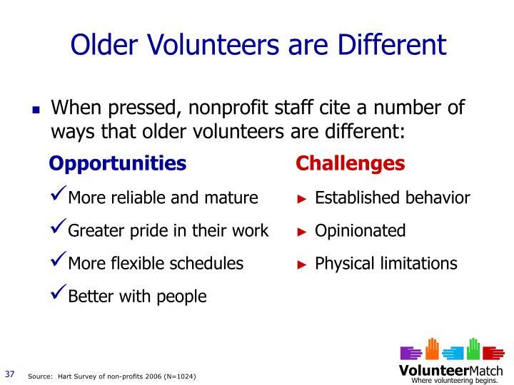 Older Volunteers are Different