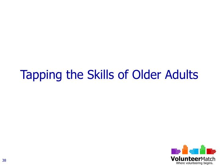 Tapping the Skills of Older Adults