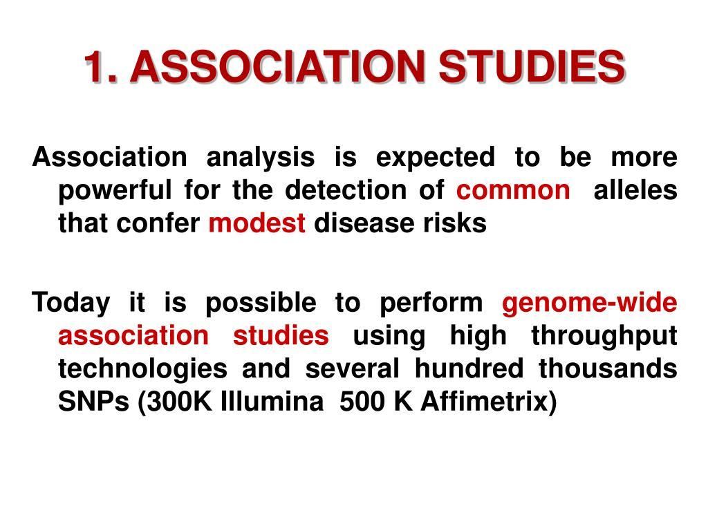 1. ASSOCIATION STUDIES