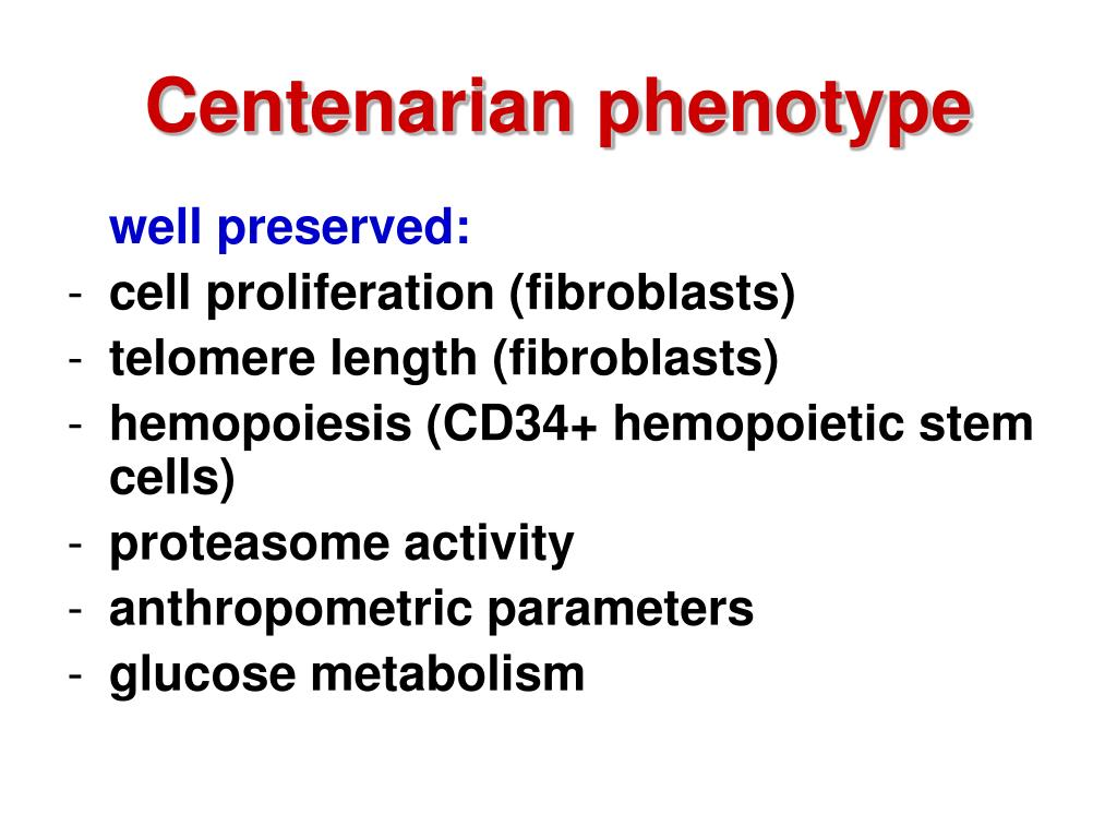 Centenarian phenotype