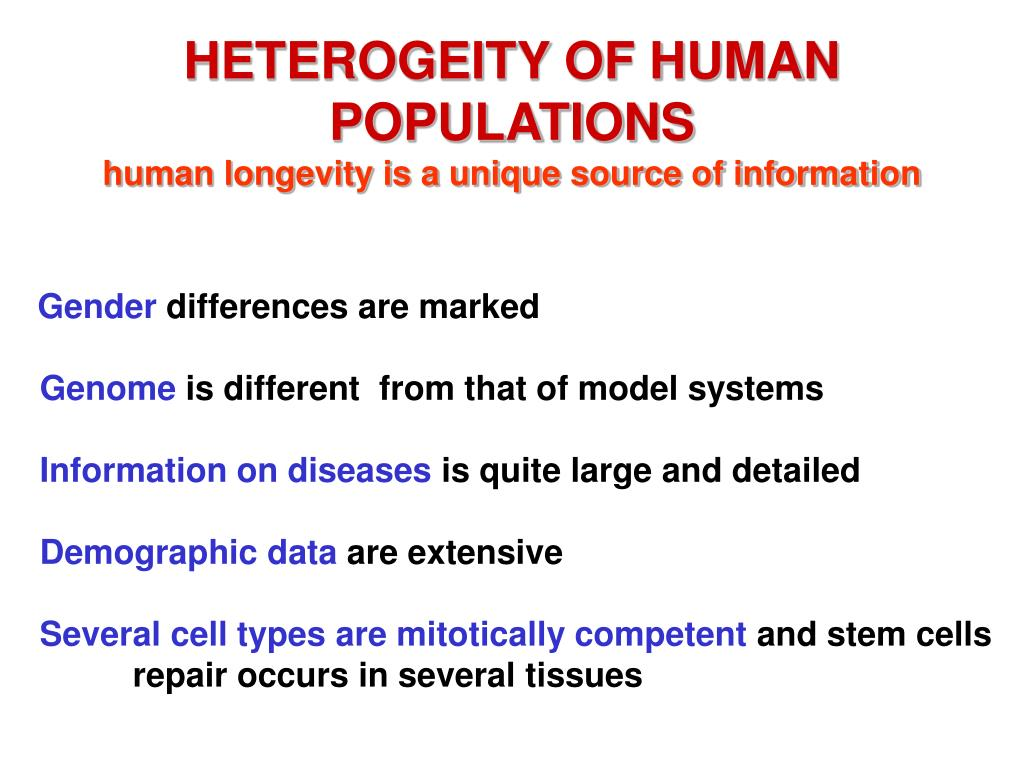 HETEROGEITY OF HUMAN POPULATIONS