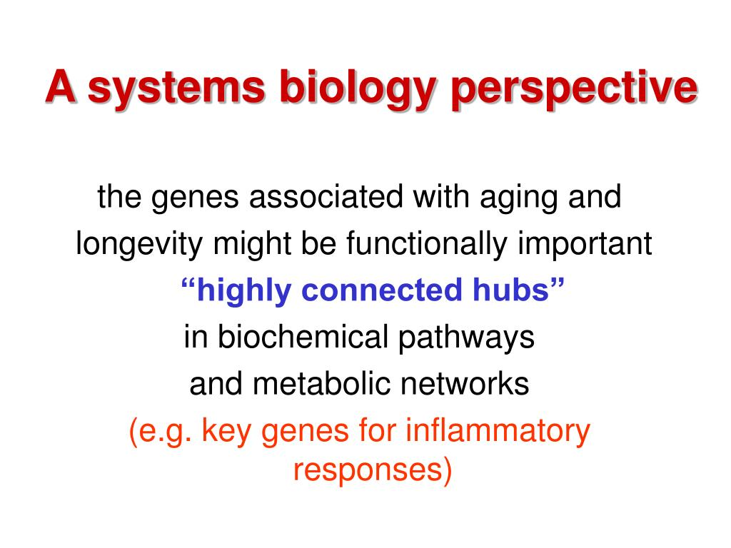 A systems biology perspective