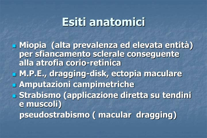 Esiti anatomici