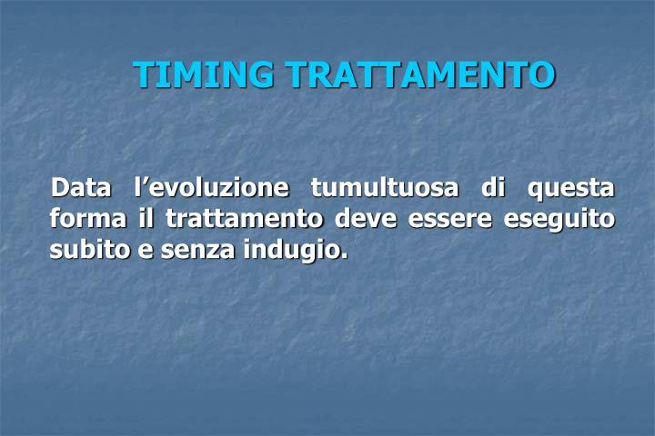 TIMING TRATTAMENTO
