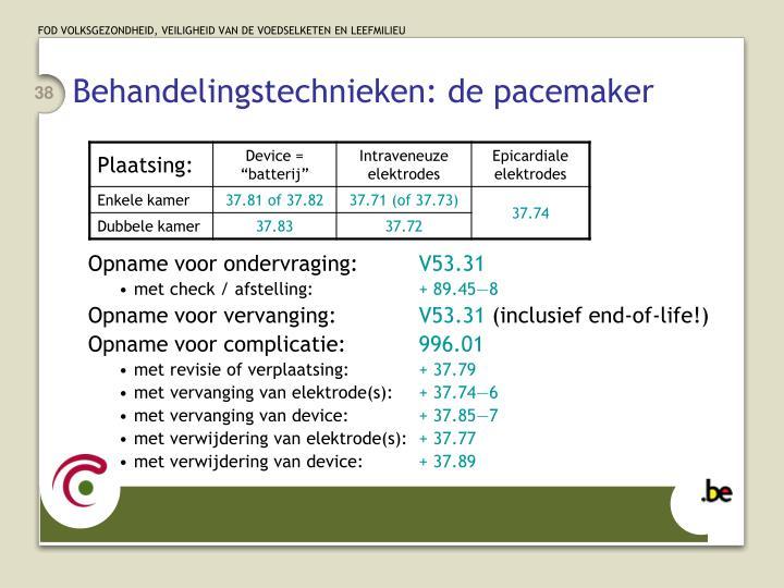 Behandelingstechnieken: de pacemaker