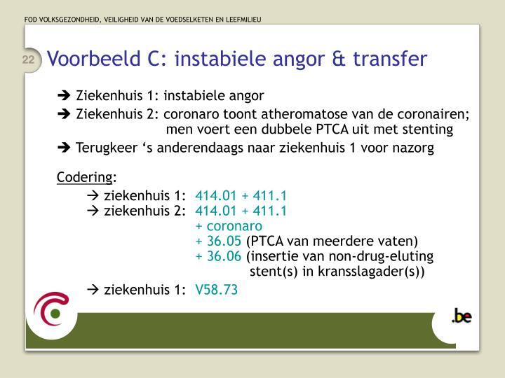 Voorbeeld C: instabiele angor & transfer