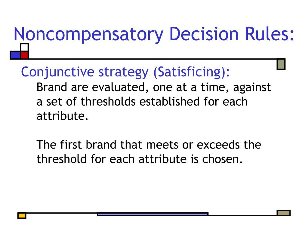 Noncompensatory Decision Rules: