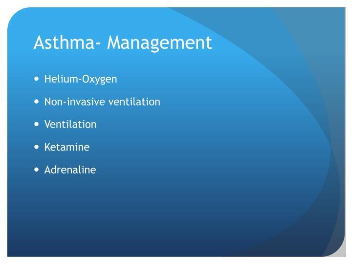 Asthma- Management