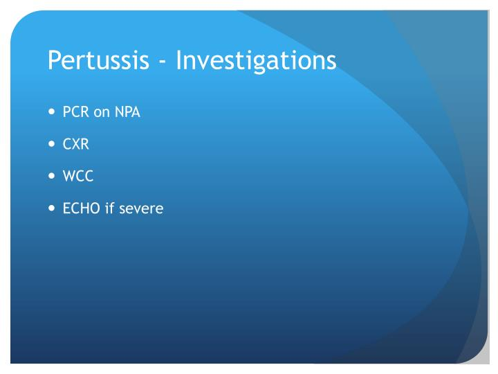 Pertussis - Investigations