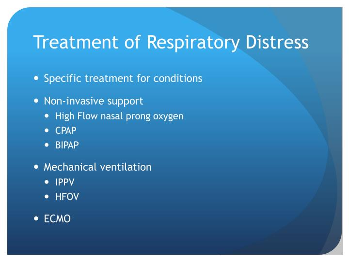 Treatment of Respiratory Distress