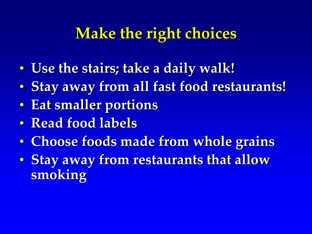 Make the right choices
