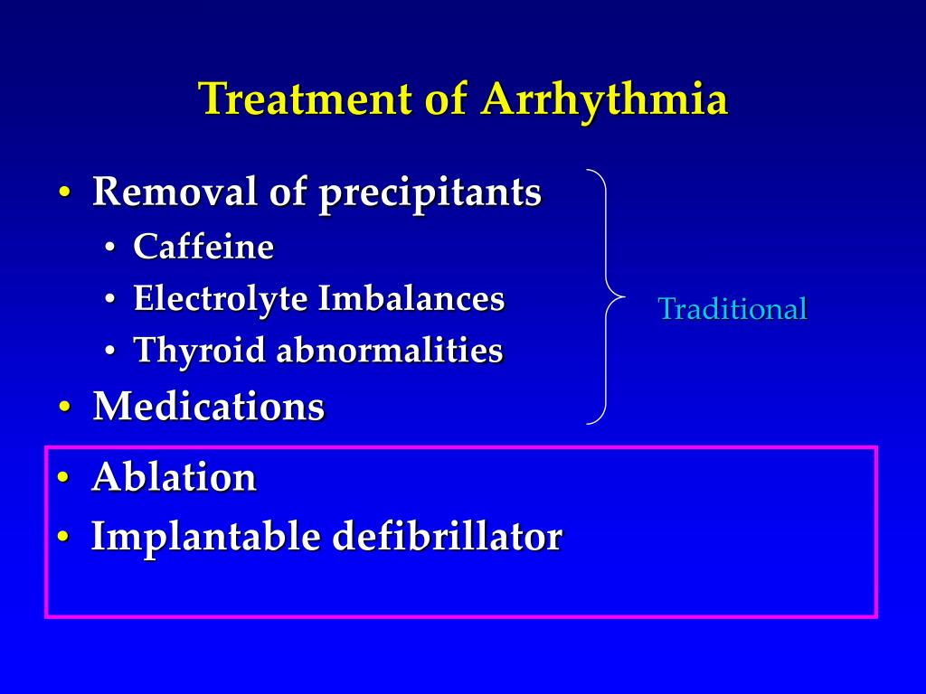 Treatment of Arrhythmia
