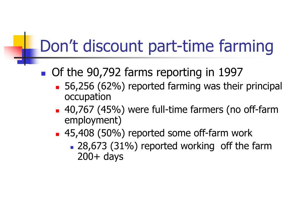 Don't discount part-time farming