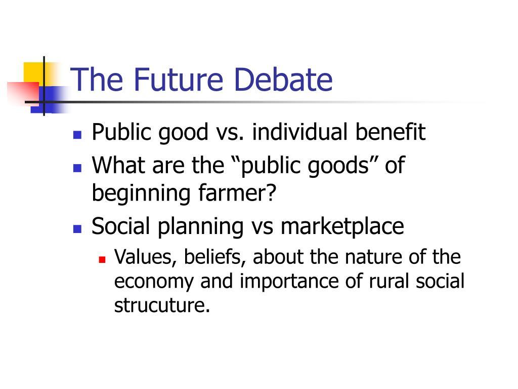 The Future Debate