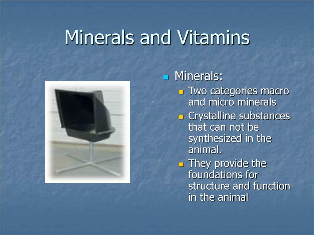 Minerals: