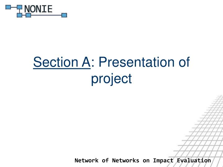 Section a presentation of project