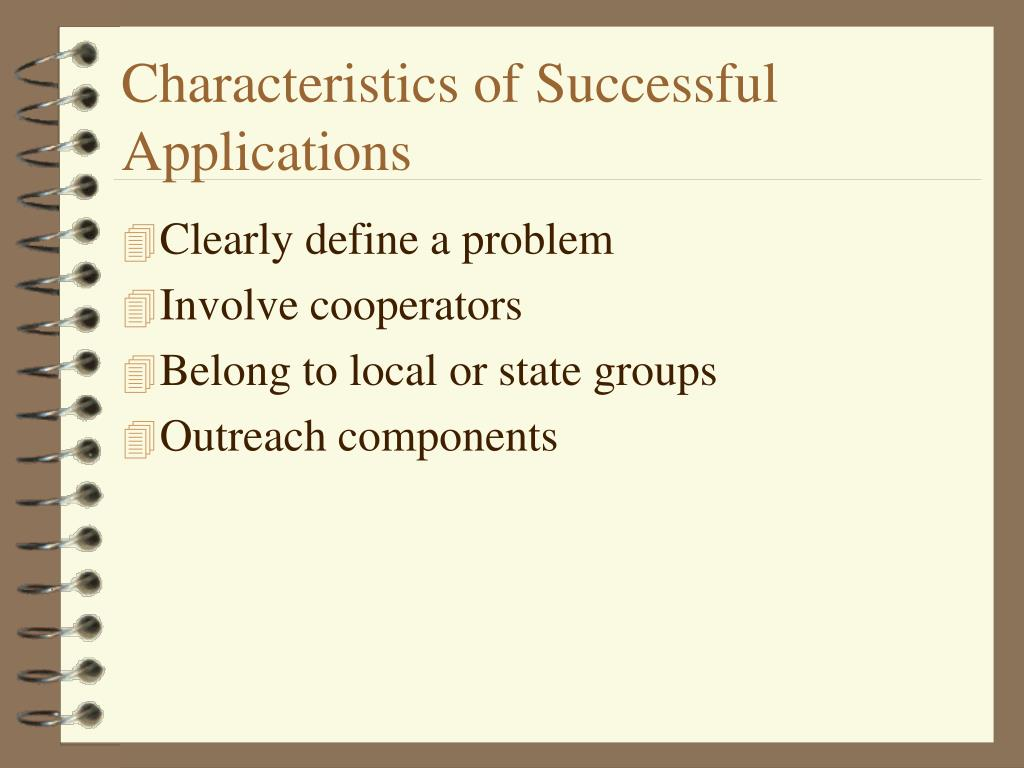 Characteristics of Successful Applications
