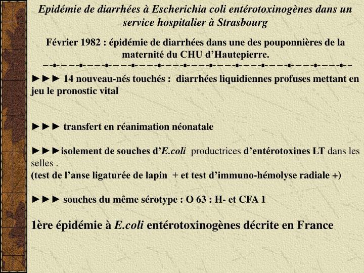 Epidémie de diarrhées à Escherichia coli entérotoxinogènes dans un service hospitalier à Strasbourg