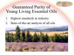 guaranteed purity of young living essential oils