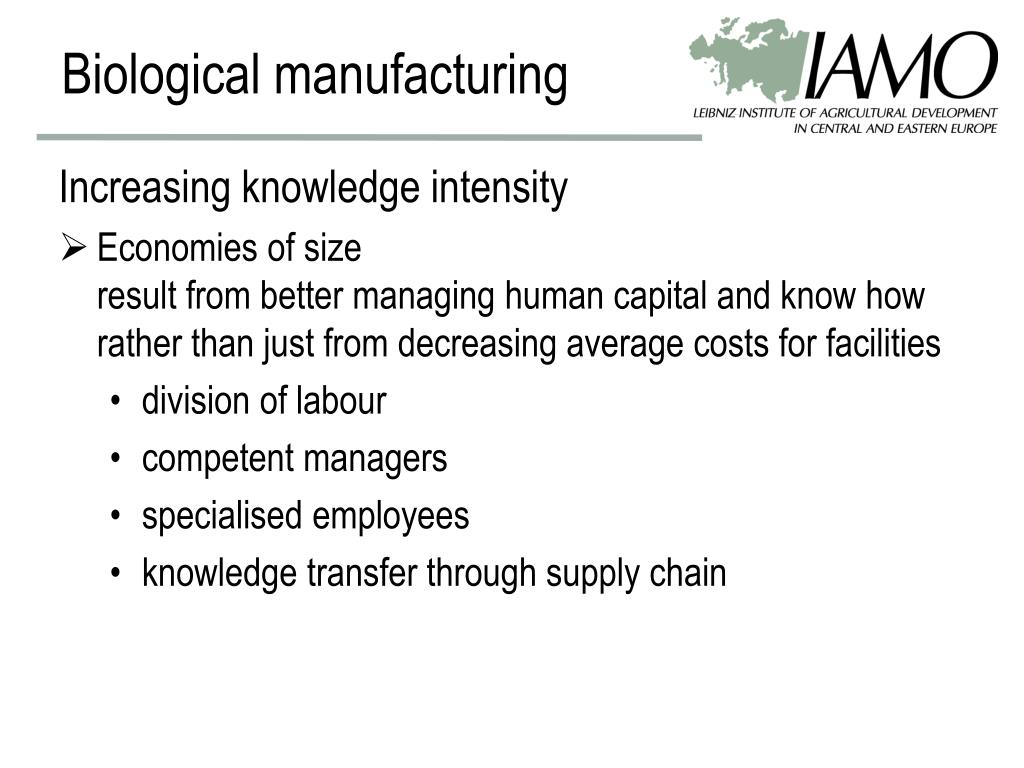 Biological manufacturing