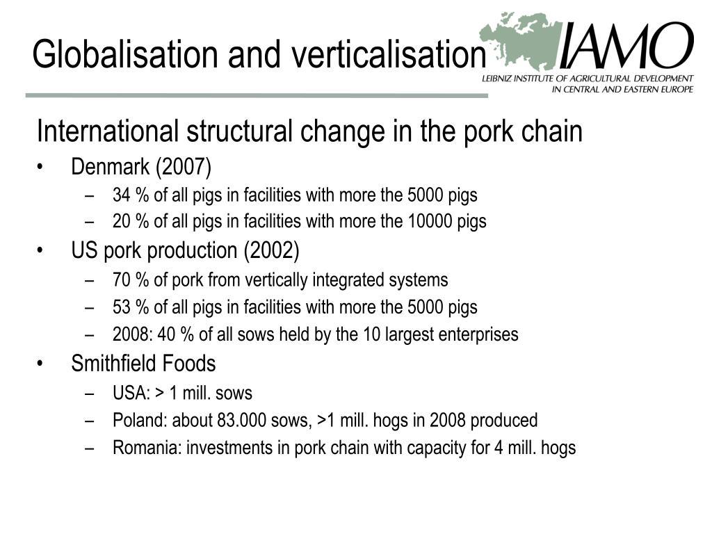 Globalisation and verticalisation