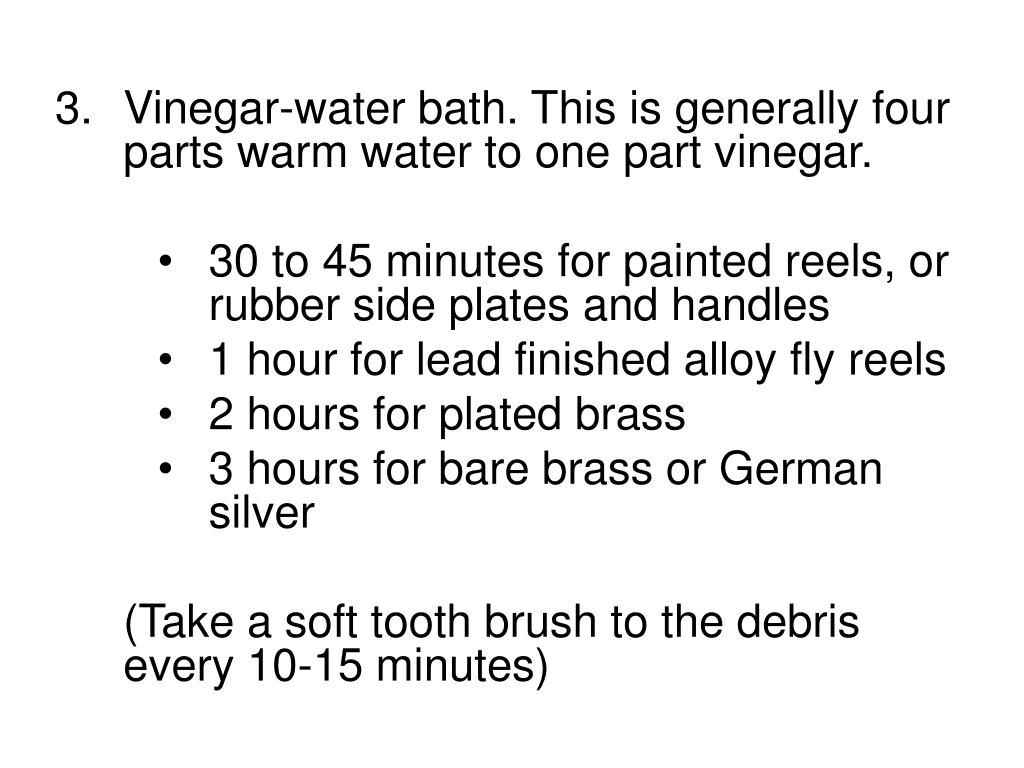 Vinegar-water bath. This is generally four parts warm water to one part vinegar.