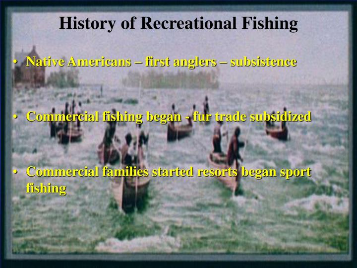 History of Recreational Fishing