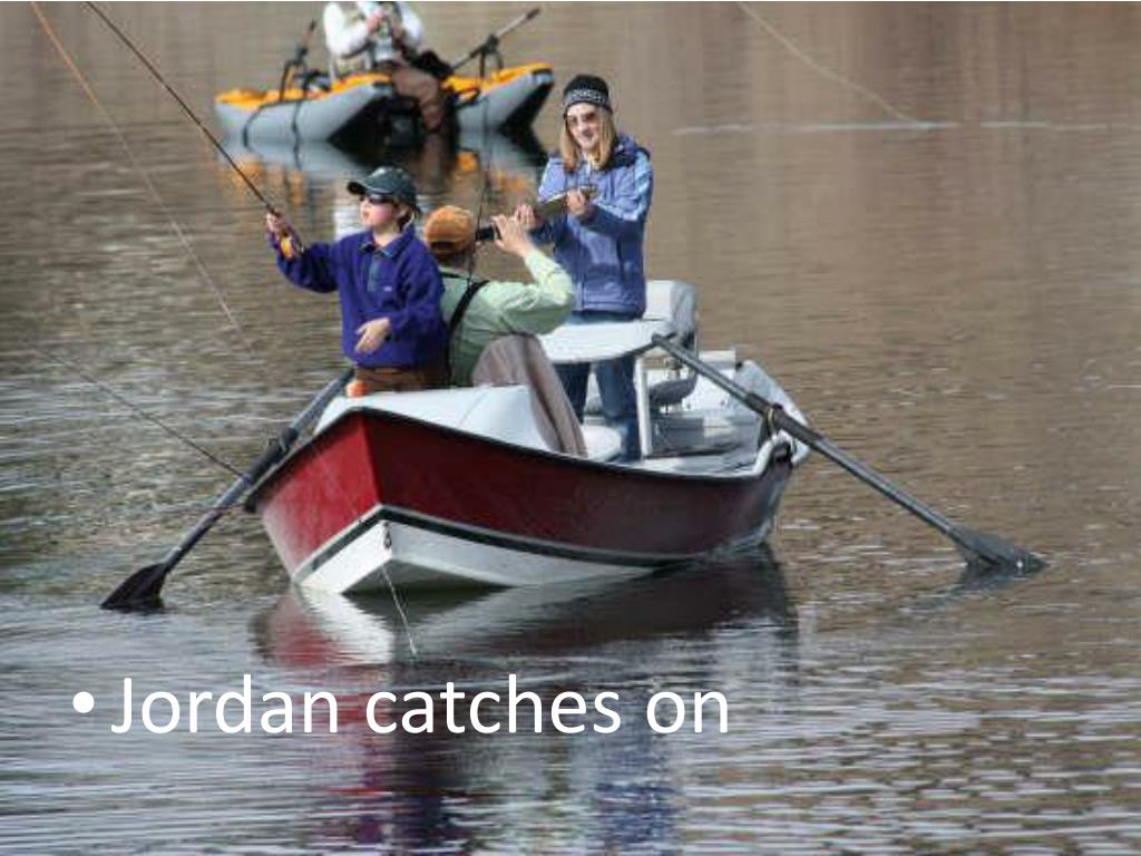 Jordan catches on