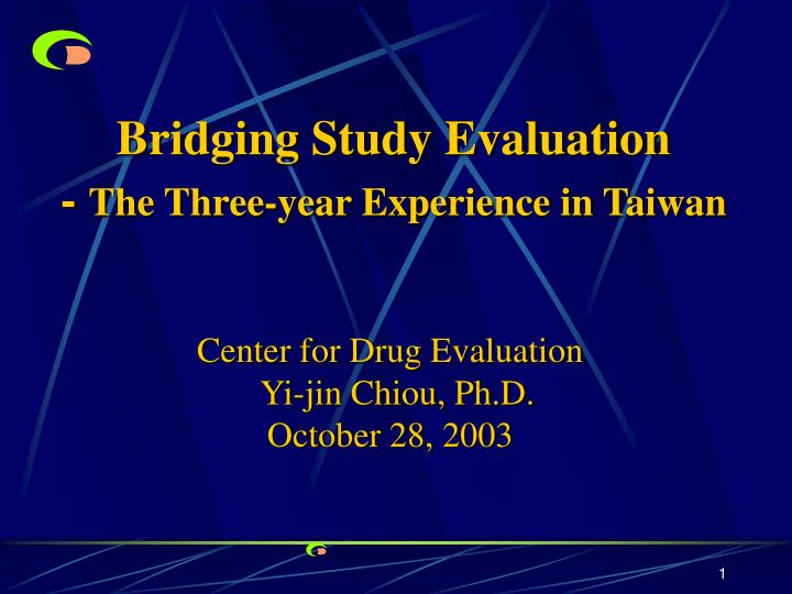 Bridging Study Evaluation