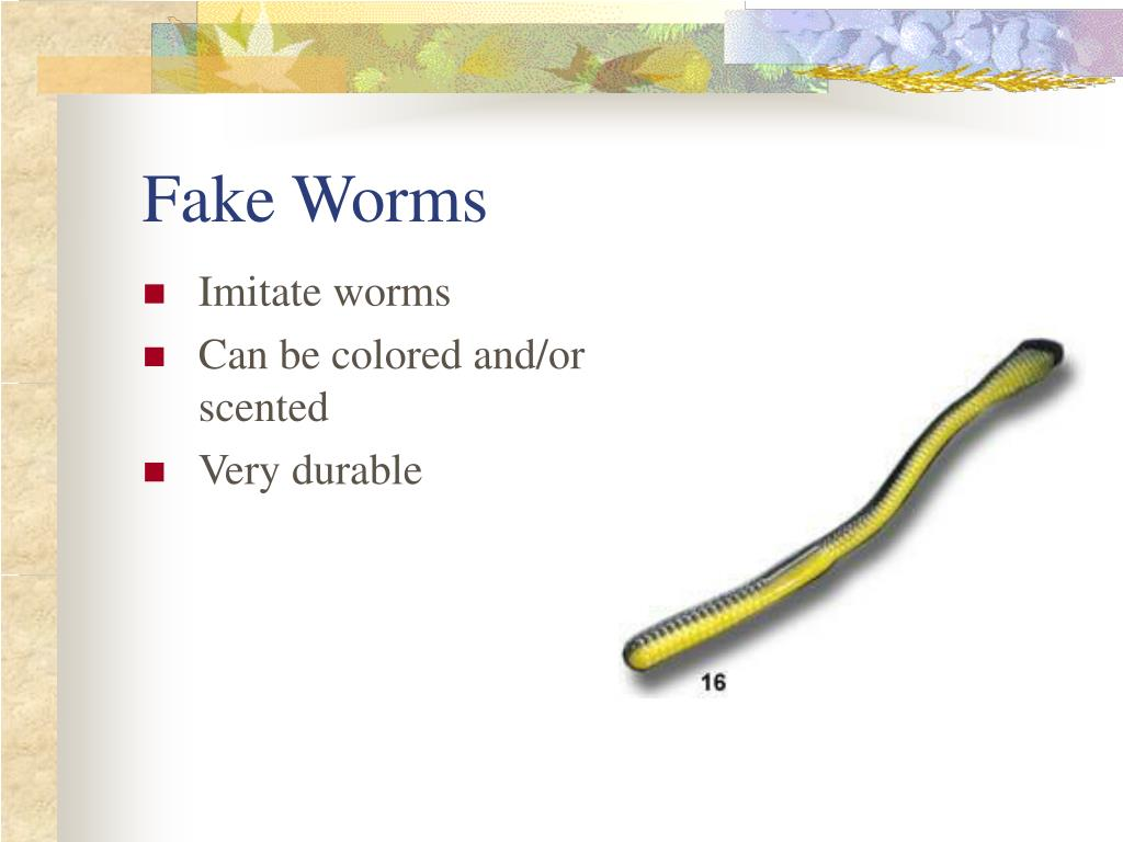Fake Worms