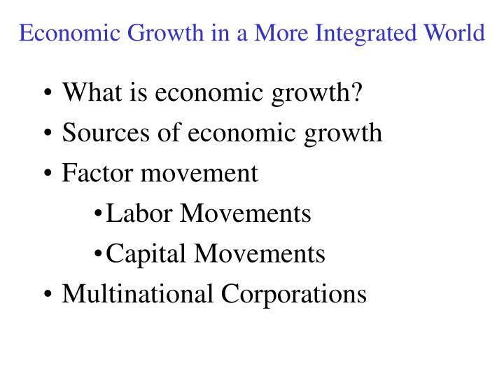 economic growth in a more integrated world