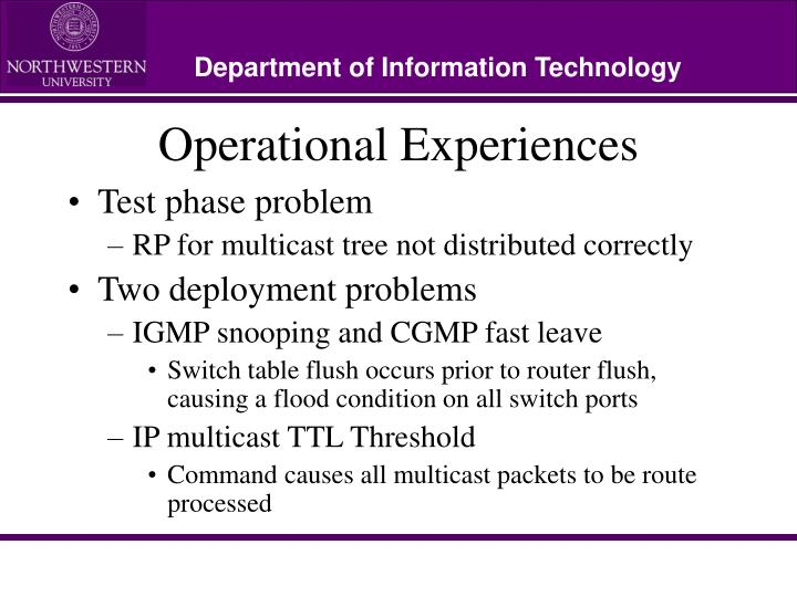 Operational Experiences
