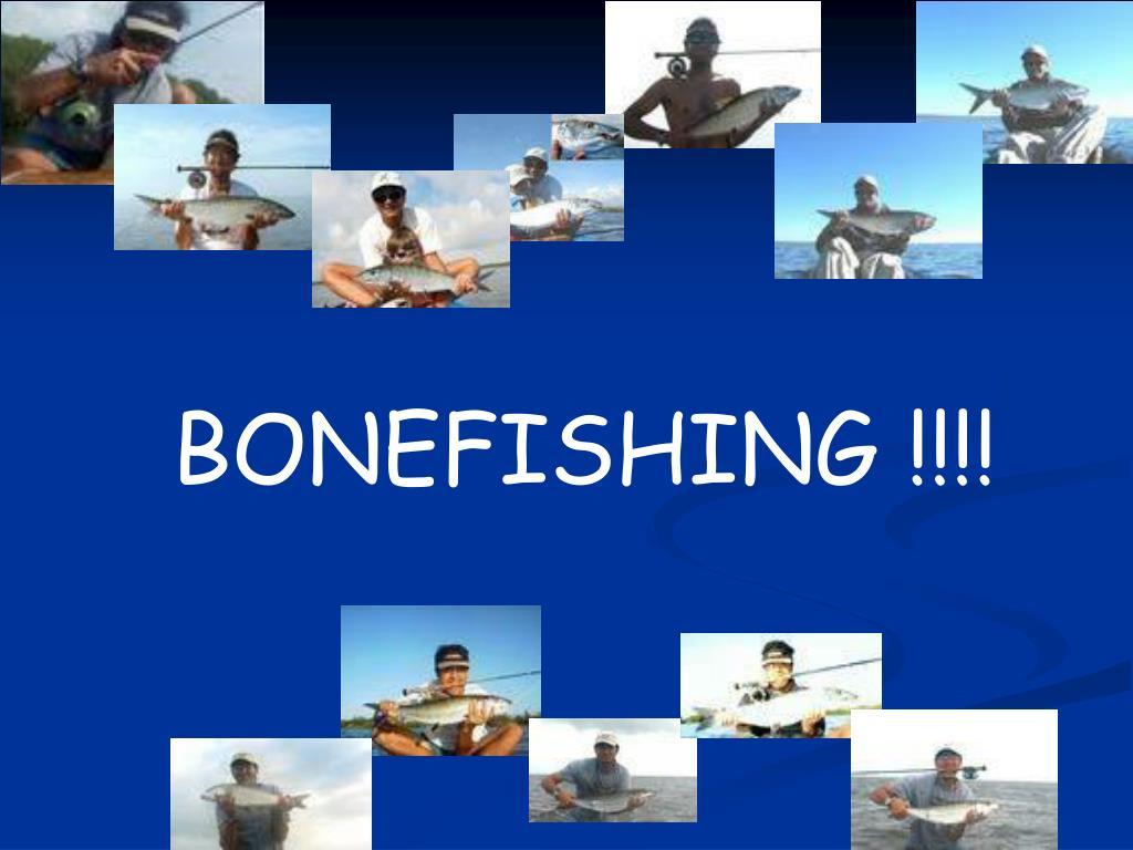 BONEFISHING !!!!