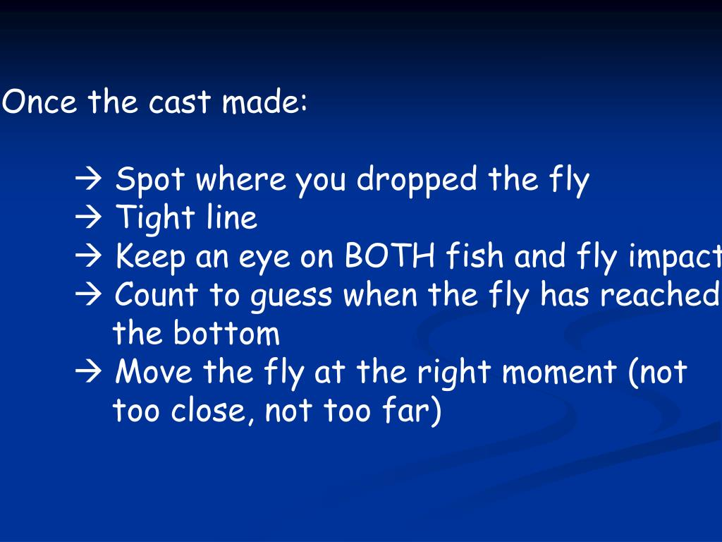 Once the cast made: